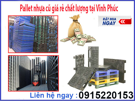 pallet-nhua-cu-gia-re-chat-luong-tai-vinh-phuc