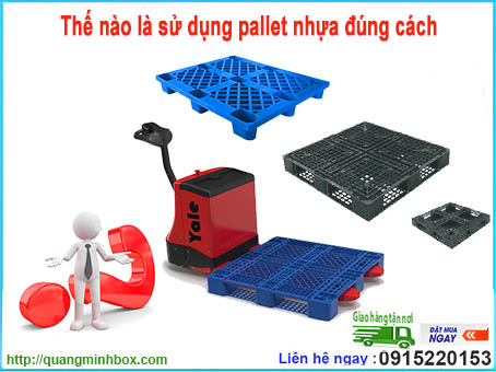 the-nao-la-su-dung-pallet-nhua-dung-cach