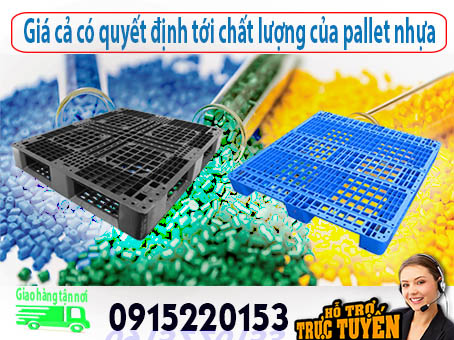 gia-ca-co-quyet-dinh-toi-chat-luong-cua-pallet-nhua